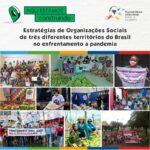 Estratégias de Organizações Sociais de três diferentes territórios do Brasil no enfrentamento a pandemia