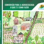 Coleção Tecnologias ecológicas- Conversão para agroecologia, o que é e como fazer