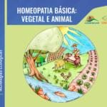 Coleção Tecnologias Ecológicas- Homeopatia básica vegetal e animal